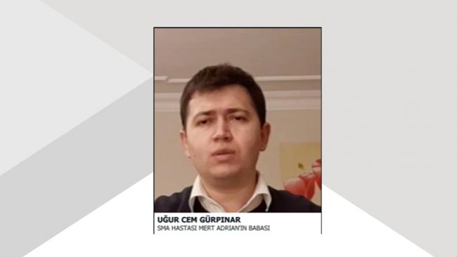 SMA hastası Mert Adrian'ın babası Uğur Cem Gürpınar