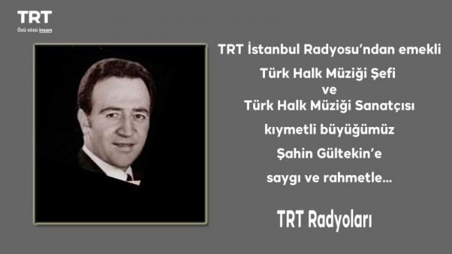 TRT Türk Halk Müziği şefi Şahin Gültekin hayatını kaybetti