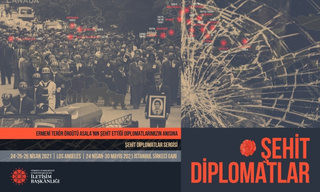 """İletişim Başkanlığının """"Şehit Diplomatlar Sergisi"""" 24 Nisan'da açılıyor"""